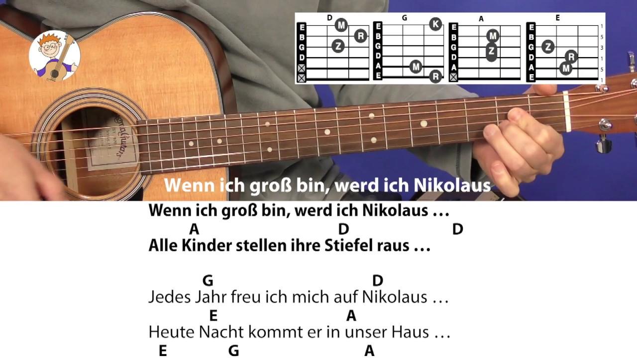 Wenn Ich Groß Bin Werd Ich Nikolaus - Nikolauslied Mit Akkorden & Text Für  Gitarre bei Guten Tag Ich Bin Der Nikolaus Akkorde