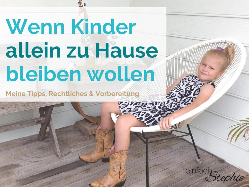 Wenn Kinder Allein Zu Hause Bleiben Wollen | Tipps, Rechte ganzes Wie Lange Darf Ein 11 Jähriges Kind Alleine Bleiben