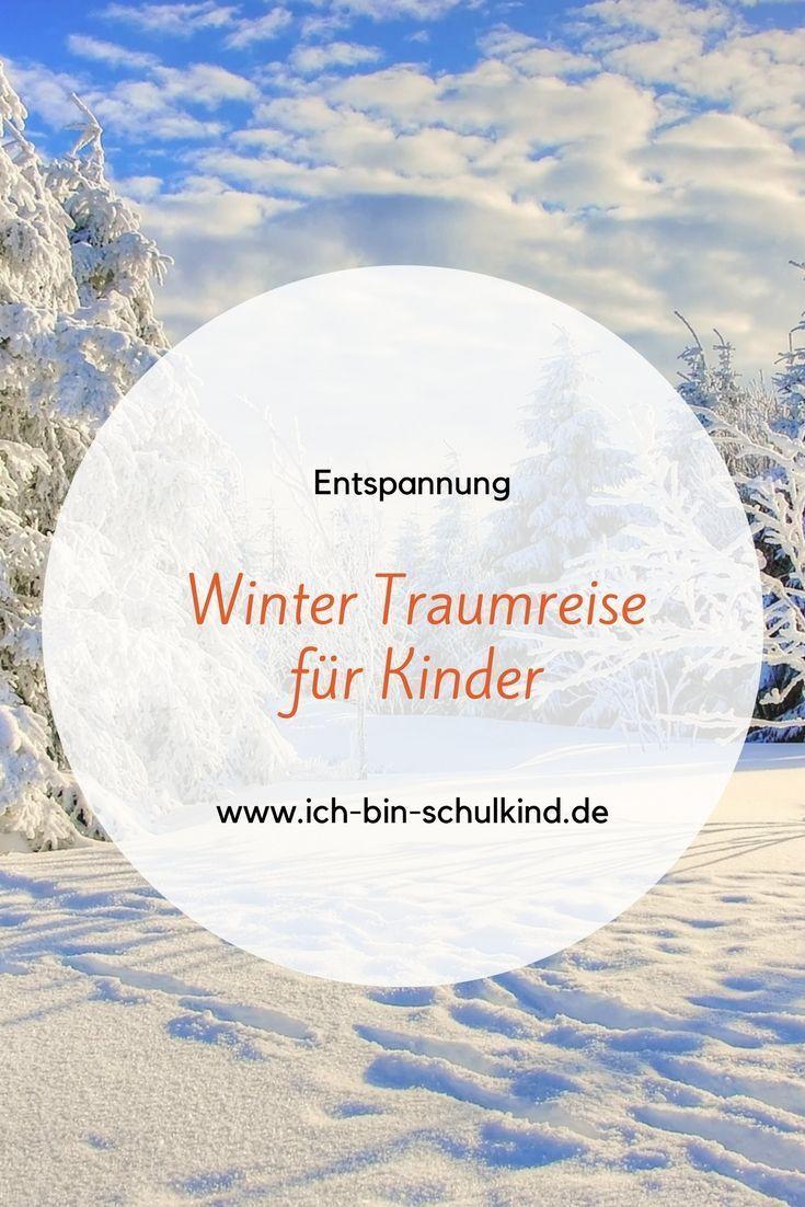 Winter Phantasiereise Für Kinder | Traumreise Kinder mit Entspannungsgeschichten Kindergarten