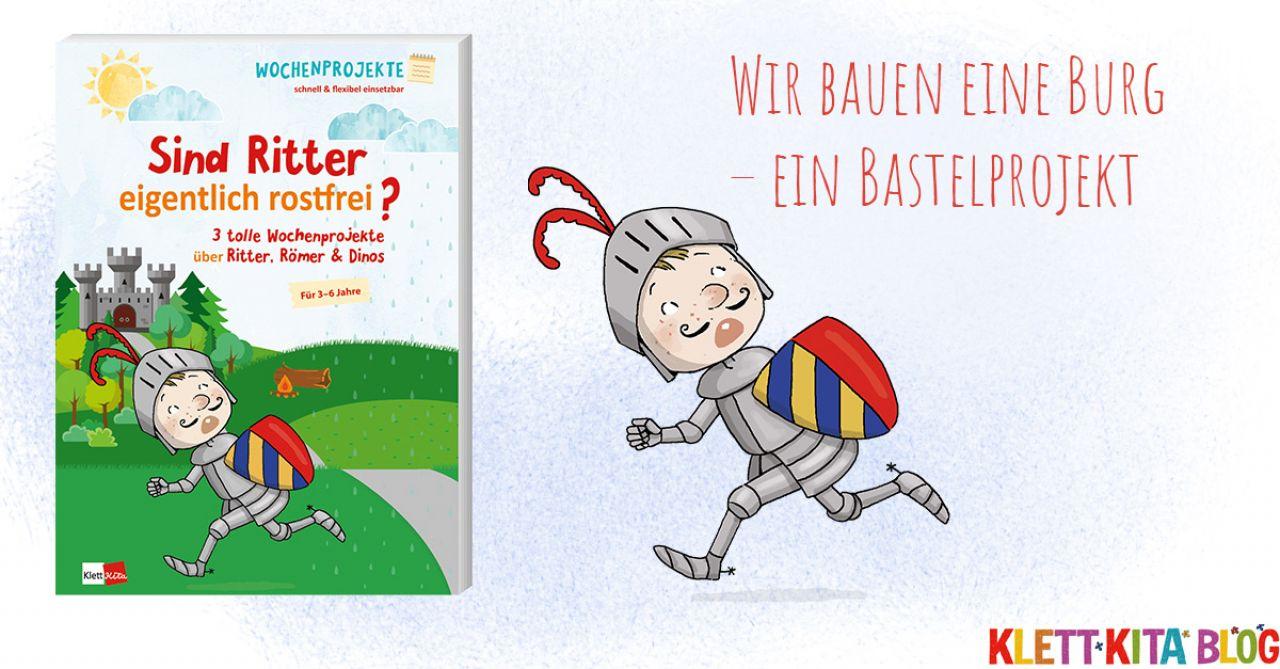Wir Bauen Eine Burg – Ein Bastelprojekt Für Kita-Kinder für Projekt Ritter Und Burgen Im Kindergarten
