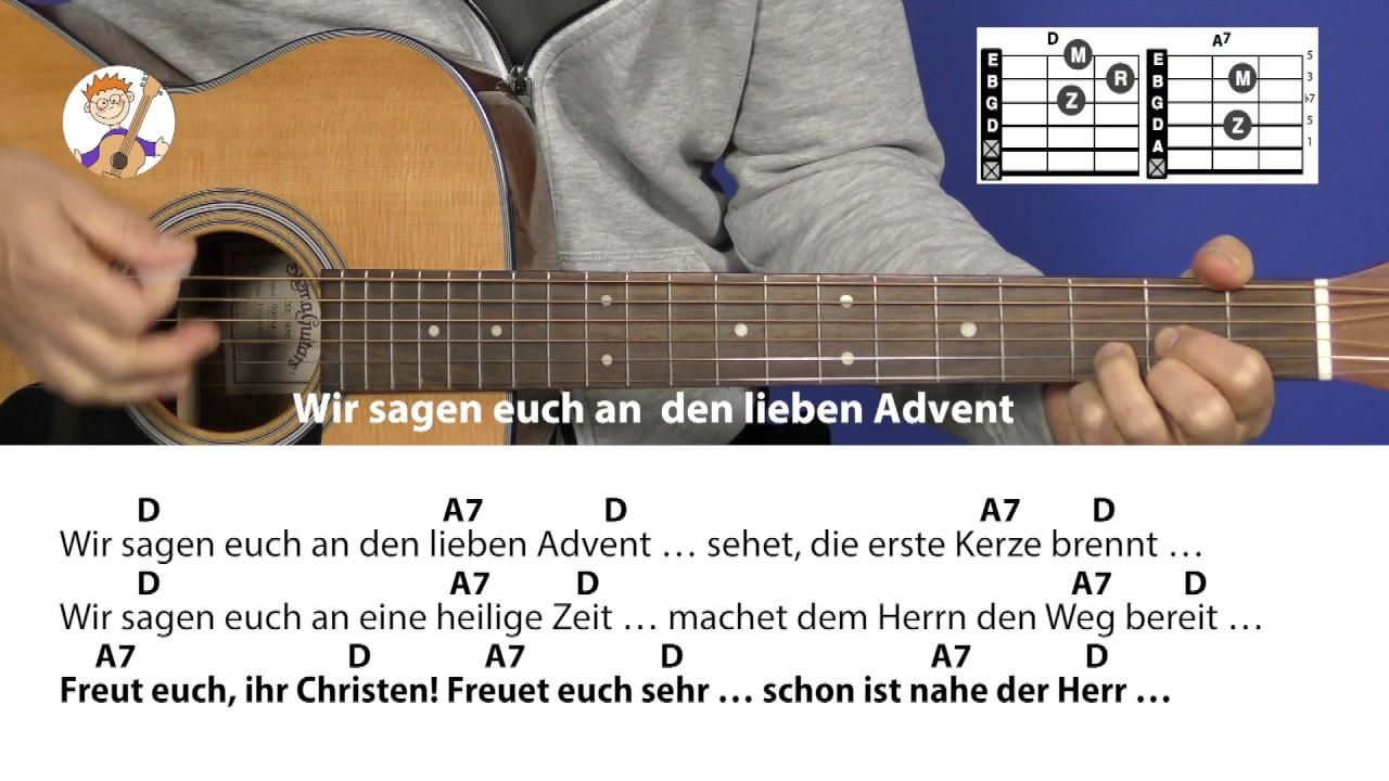 Wir Sagen Euch An Den Lieben Advent, Adventslied Mit Akkorden & Text Für  Gitarre innen Wir Sagen Euch An Den Lieben Advent